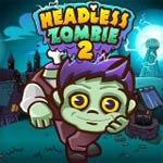 Игра Безголовый зомби 2